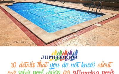 10 details that you don´t know about our solar pool covers for swimming pools